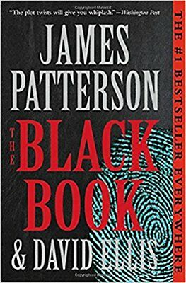 The Black Book by James Patterson and David Ellis (2017, Paperback)