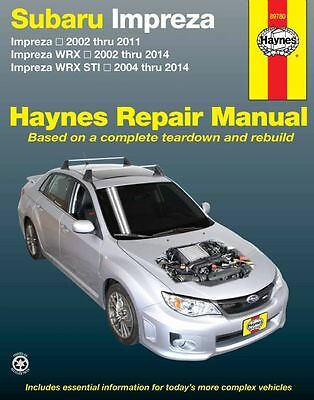 Subaru Impreza, WRX & STI 2002-2014 Haynes Service Repair Workshop Manual