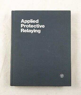 Applied Protective Relaying; Westinghouse Electric Corporation; Hardcover