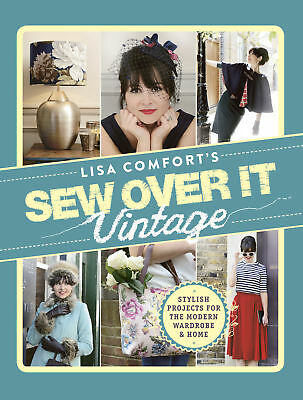 Sew Over It Vintage - Comfort,lisa