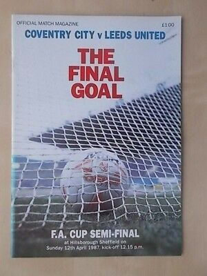 COVENTRY CITY v LEEDS UNITED - FA CUP SEMI FINAL - PROGRAMME 1987