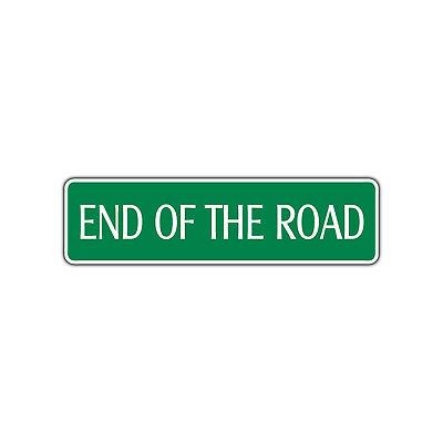 End of The Road Metal Street Sign Dead End Wall Safety Traffic Warning Decor