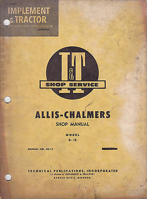 Allis Chalmers D-15 Tractor I&t Service Shop Manual #ac-12 Free Shipping!!!