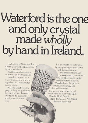 1972 Waterford: Only Crystal Made Wholly Be Hand In Ireland Vintage Print Ad