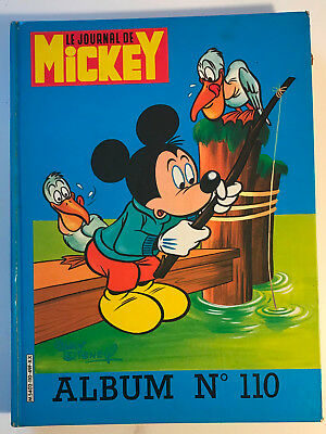 ALBUM LE JOURNAL DE MICKEY n°110 ¤ avec n°1664 à 1673 ¤ 1984 DISNEY