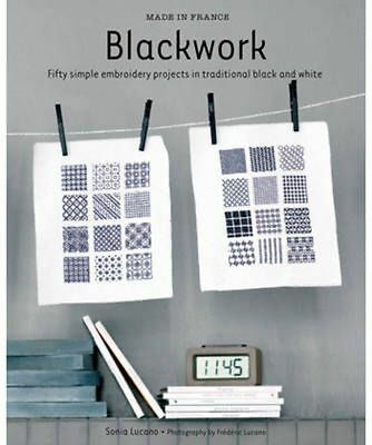 Made in France (Blackwork): Fifty Simple Embroidery Projects in Traditional Blac