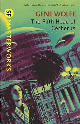 The Fifth Head of Cerberus (S.F. MASTERWORKS), Good Condition Book, Wolfe, Gene,