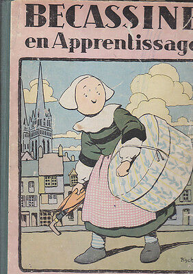 C1 Pinchon BECASSINE EN APPRENTISSAGE Reedition 1930 Assez Bon Etat