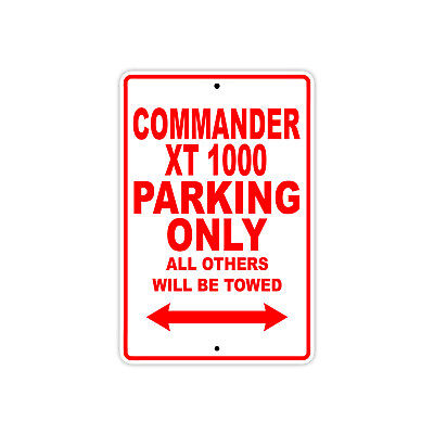 CAN-AM COMMANDER XT 1000 Parking Only Motorcycle Bike Chopper Aluminum Sign