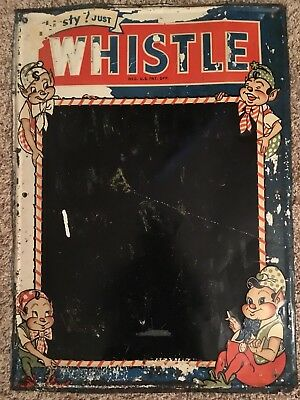 "Vintage Whistle Menu Chalkboard Very Rare 27"" x 19.5"""