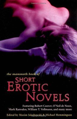 The Mammoth Book of Short Erotic Novels (Mammoth Books),PB,Maxim Jakubowski, Mi