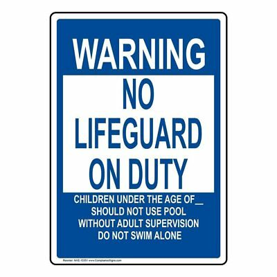 ComplianceSigns Aluminum Write-on No Lifeguard Sign, 20 x 14 with English, White