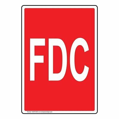 ComplianceSigns Vertical Aluminum FDC Sign, 10 X 7 in. with English Text, Red