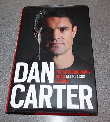 Dan Carter - Autobiography -New Zealand Rugby- All Blacks -1St Ed 2015 Signed