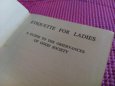 Etiquette For Ladies - A Guide To The Observances Of Good Society - Ward Lock