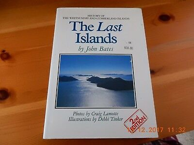 THE LAST ISLANDS - by JOHN BATES-  1993 SIGNED COPY