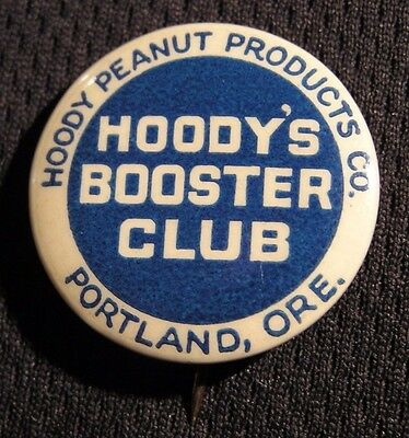 VINTAGE HOODY PEANUT PRODUCTS CO PIN - HOODY'S BOOSTER CLUB - PORTLAND OR Button