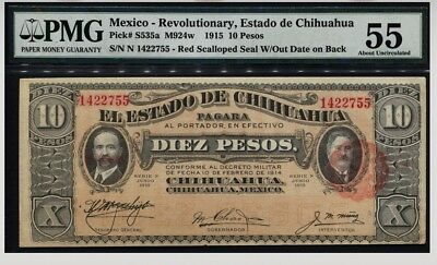 TT PK S535a 1915 MEXICO - REVOLUTIONARY 10 PESOS PMG 55 ONLY A HANDFUL GRADED!