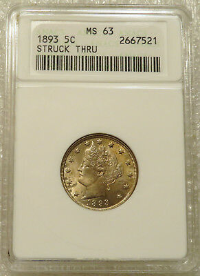 1893 ANACS MS 63 Liberty 5c  Struck Thru, Rare Error, Both sides struck thru!!