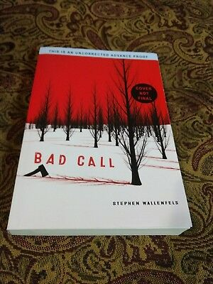 ARC Bad Call Stephen Wallenfels young adult 2018