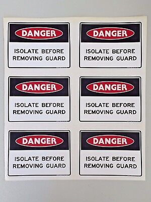 DANGER Isolate Before Removing Guard Vinyl Adhesive Sticker 96 x 70mm Decal x 60