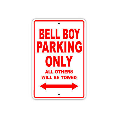 Bell Boy Parking Only Boat Ship yacth Marina Lake Dock Aluminum Metal Sign