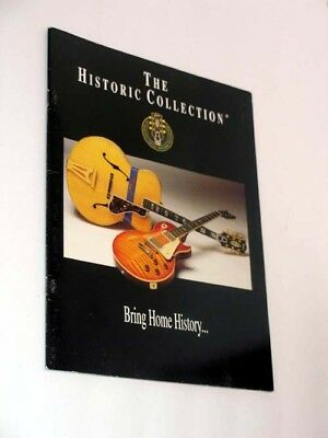 Only Gibson is good enough. Historic Collection catalog - Bring Home History