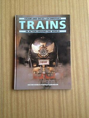 Steam and Diesel Locomotives Trains in Action Around the World Hard Cover