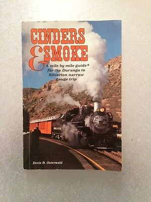Cinders & Smoke mile by mile guide to Durango & Silverton Narrow Gauge Railroad