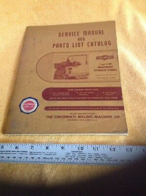 Service Manual Parts Catalog Cincinnati 3 and 5 HP Independent Overhead Spindle
