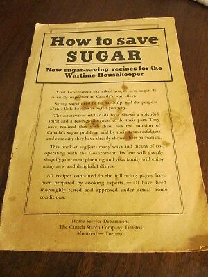 WWII 'How To Save Sugar' Pamphlet-The Canadian Starch Company Limited