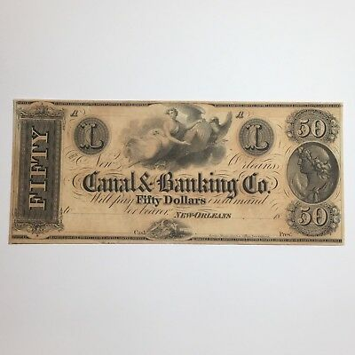 Canal & Banking Company $50 Note NEW ORLEANS Nearly MINT CONDITION -- Stunning!!