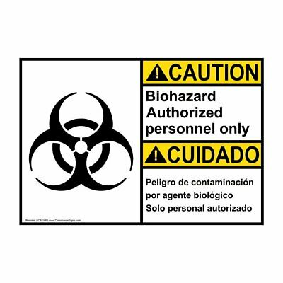 ANSI English + Spanish Biohazard Authorized Personnel Only Label, 10x7 in. Vinyl