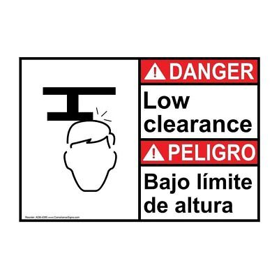ANSI English + Spanish Low Clearance Sign, 10x7 in. Plastic, Made in the USA