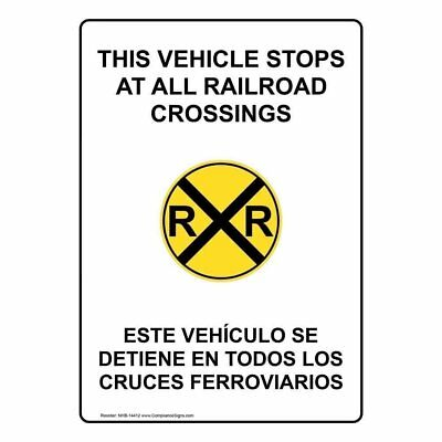 ComplianceSigns Vertical Plastic This Vehicle Stops At All Railroad Crossings...