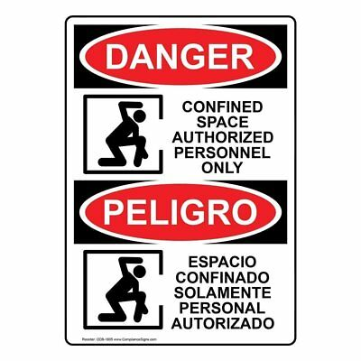 ComplianceSigns Aluminum OSHA DANGER Sign, 20 x 14 in. with Space Constraints...