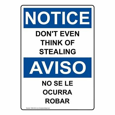 ComplianceSigns Vertical Plastic OSHA NOTICE Don't Even Think Of Stealing...