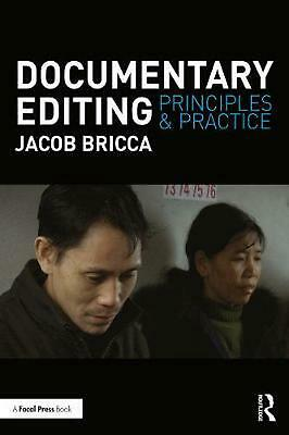 Documentary Editing: Principles & Practice by Jacob Bricca Paperback Book Free S