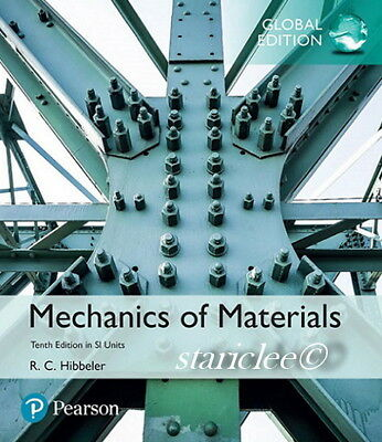 NEW 3 Days to US Mechanics of Materials 10E R. C. Hibbeler 10th Si Units Edition