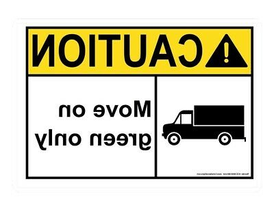 ANSI CAUTION Mirrored Move On Green Only Sign, 20x14 in. Aluminum, USA-Made