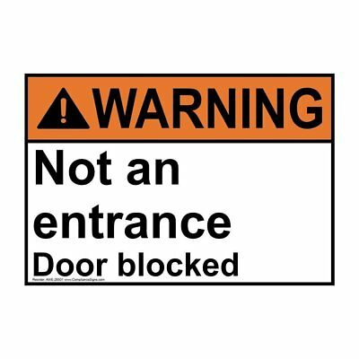 ANSI WARNING Not An Entrance Door Blocked Sign 14x10 in. Aluminum USA-  sc 1 st  PicClick : door blocked sign - pezcame.com