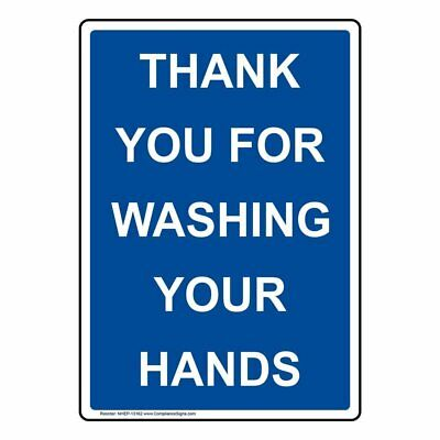ComplianceSigns Vertical Aluminum Thank You For Washing Your Hands Sign, 14 X...