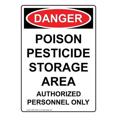 Compliancesigns aluminum osha danger sign 14 x 10 in with compliancesigns vertical aluminum osha danger poison pesticide storage area publicscrutiny Image collections