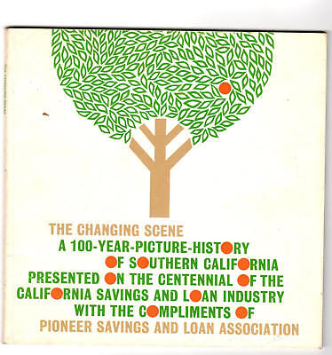 THE CHANGING SCENE: A 100-Year Picture History of Southern California 1965