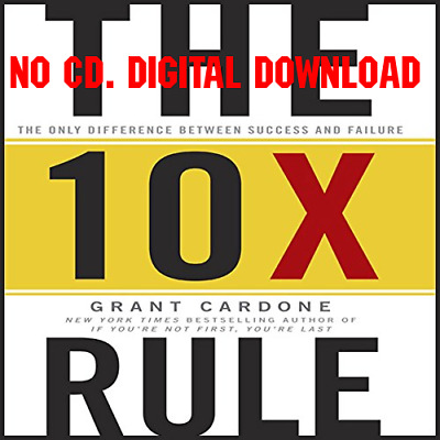 The 10X Rule The Only Difference Between Success and Failure - Grant (AUDIO)