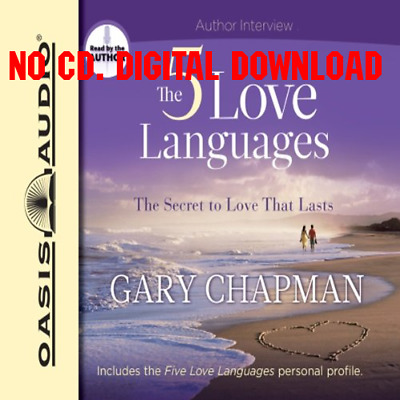 The Five Love Languages: The Secret to Love That Lasts by Gary Chapm [AUDIO]