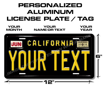 California Any TEXT Personalized Aluminum License Plate Tag Gift Truck Car Gift