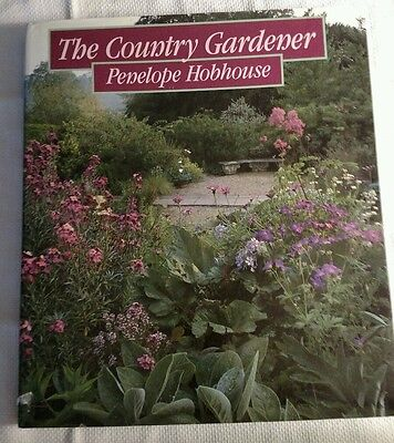 THE COUNTRY GARDENER Penelope Hobhouse Garden Book 1989 First U.S. Edition NEAT