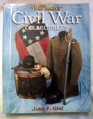 Warman's Civil War Collectibles, Tools, Weapons, Clothing, Flags, 1000 Images
