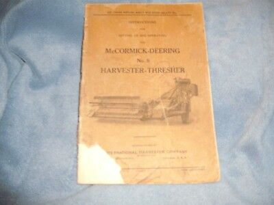 McCormick-Deering No. 8 Harvester-Thresher Instructions /Setting Up & Operating